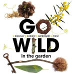 Go Wild in the Garden workshops